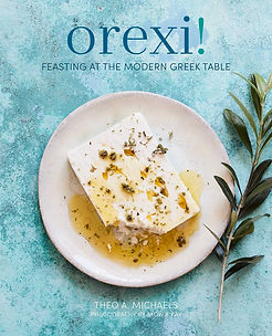 orexi feasting at the greek table theo michaels, 2019 baking books, 2019 cookery books