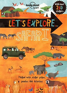 let's explore safari lonely planet kids, safari books, safari guides, safari travel guides, best safari guides, safari guides 2016, travel gifts, travel presents, safari gifts