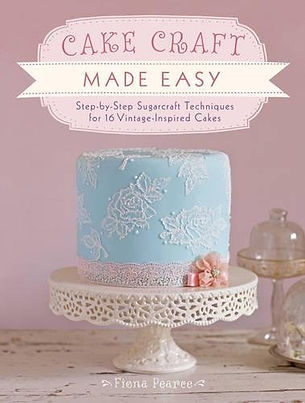 cake craft made easy fiona pearce, sugarcraft books, sugarcraft ideas, best sugarcraft books, easy sugarcraft books, sugarcraft cake books, sugarcraft designs, home baking gifts, baking gifts, gifts for bakers, baking presents