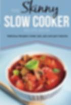 the skinny slow cooker cookbook