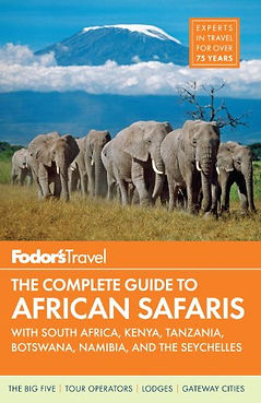 Fodor's The Complete Guide to African Safaris, safari books, safari guides, safari travel guides, best safari guides, safari guides 2016, travel gifts, travel presents, safari gifts