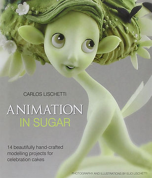 animation in sugar carlos lischetti, sugarcraft books, sugarcraft ideas, best sugarcraft books, easy sugarcraft books, sugarcraft cake books, sugarcraft designs, home baking gifts, baking gifts, gifts for bakers, baking presents