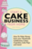 start a cake business from home, best books for starting a baking business at home, home baking business books, guides on starting a baking business at home, books on becoming a baking business owner