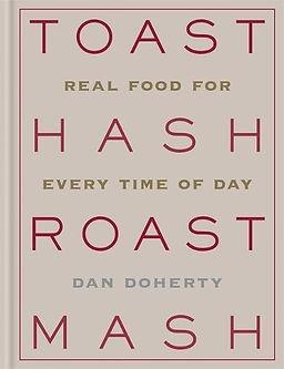 toast hash roast mash, london restaurant books, london food books, books for london foodies, london restaurant cookbooks, best london food books, new london food books, london food titles, home baking gifts, gifts for bakers, baking gifts, baking presents