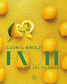 fruit cedric grolet, 2019 baking books, 2019 baking recipe books, 2019 recipe books