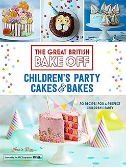 Great British Bake off CHILDREN'S PARTY CAKES AND BAKES, BAKE OFF BOOKS, GREAT BRITISH BAKE OFF BOOKS, BEST GREAT BRITISH BAKE OFF BOOKS