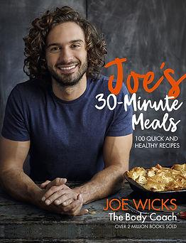 Joe's 30 Minute Meals: 100 Quick and Healthy Recipes