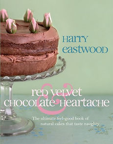 harry eastwood red velvet chocolate heartache, healthy baking books, healthy cake recipes, baking presents