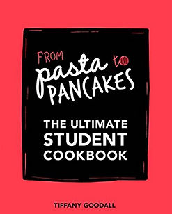 from pasta to pancakes tiffany goodall, student cookbooks, best student cookbooks, university cookbooks, university recipe books, student recipe books, home baking gifts, gifts for bakers, baking presents, baking gifts