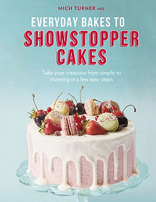 Everyday Bakes to Showstopper Cakes mich turner