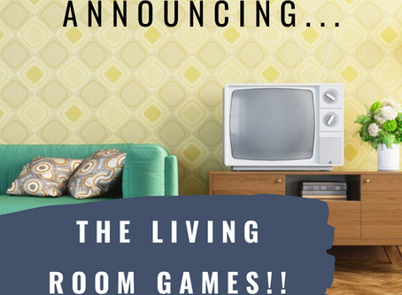 Announcing the Living Room Games!