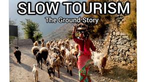 SLOW TOURISM: A GROUND STORY