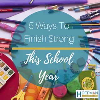 5 Ways to Finish Strong This School year