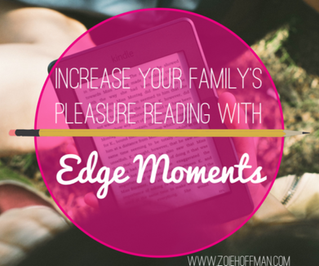 Increase Your Family's Pleasure Reading With Edge Moments