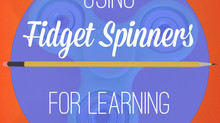 Using Fidget Spinners for Learning