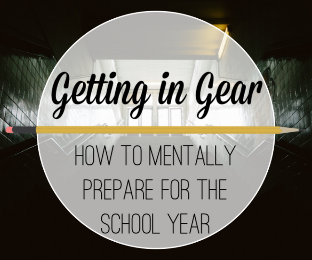 how to mentally prepare for the school year