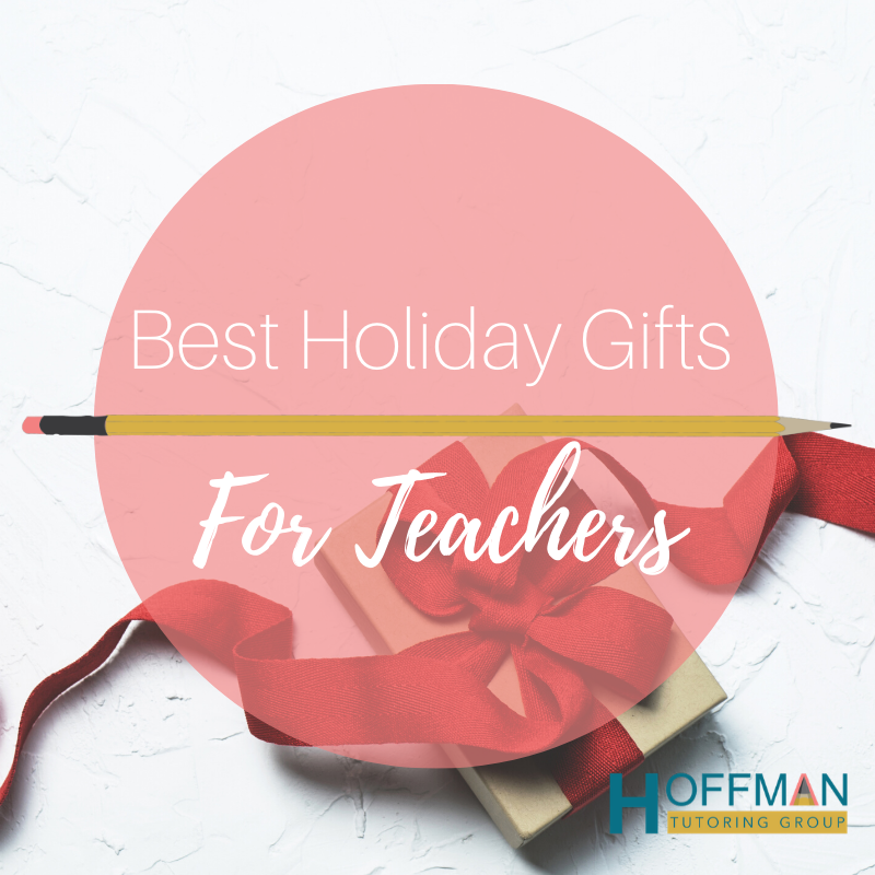Best Holiday Gifts For Teachers