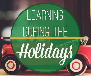 Learning During the Holidays