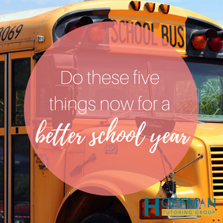 Do these five things now for a better school year