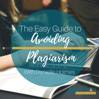 The Easy Guide to Avoiding Plagiarism With Danielle Holmes