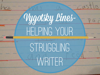 Vygotsky Lines- Helping Your Struggling Writer