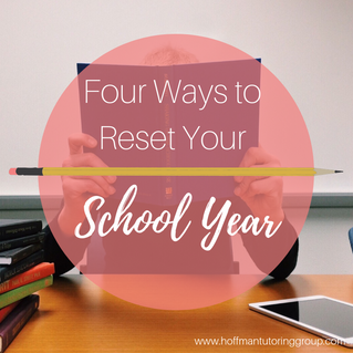 Four Ways To Reset Your School Year