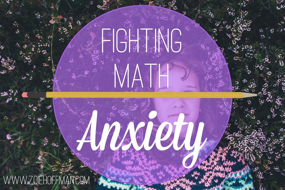 Fighting Math Anxiety www.zoiehoffman.com
