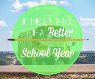 Do These 5 Things For a Better School Year