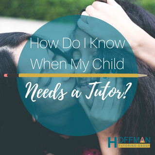 How Do I Know When My Child Needs a Tutor?