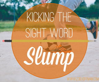 Kick the Sight Word Slump!