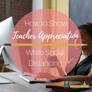 How to Show Teacher Appreciation While Social Distancing