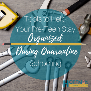 Tools to Help Your Pre-teen Stay Organized During Quarantine Schooling