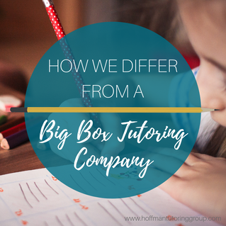 "How We Differ From a ""Big Box"" Tutoring Center"