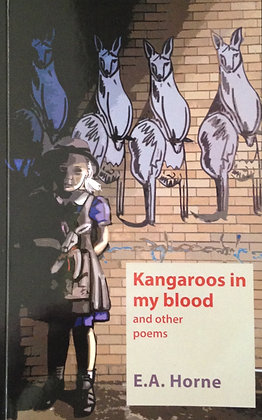 Kangaroos in my blood and other poems