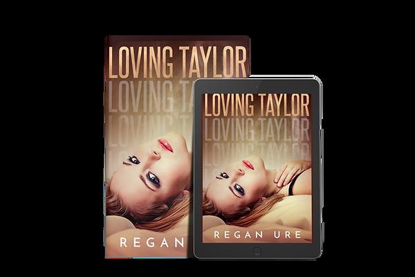 Loving Taylor - Loving Taylor #4