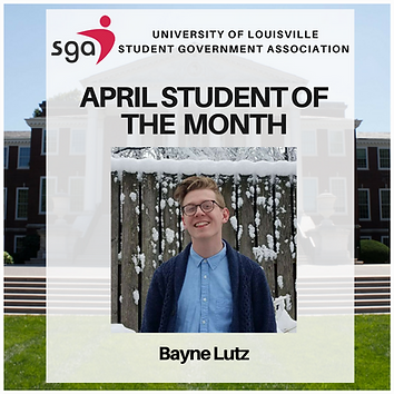 Announcement of April Student of the Month, Bayne Lutz with a photo attached