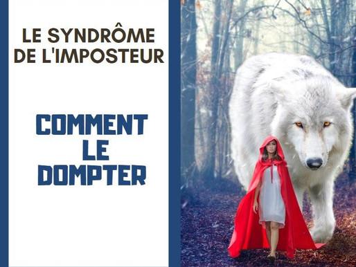 Le syndrôme de l'imposteur, comment le dompter