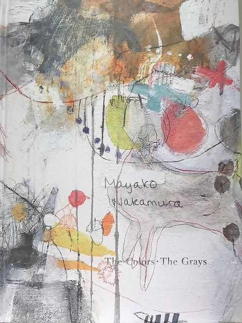 Mayako Nakamura The Colors | The Grays