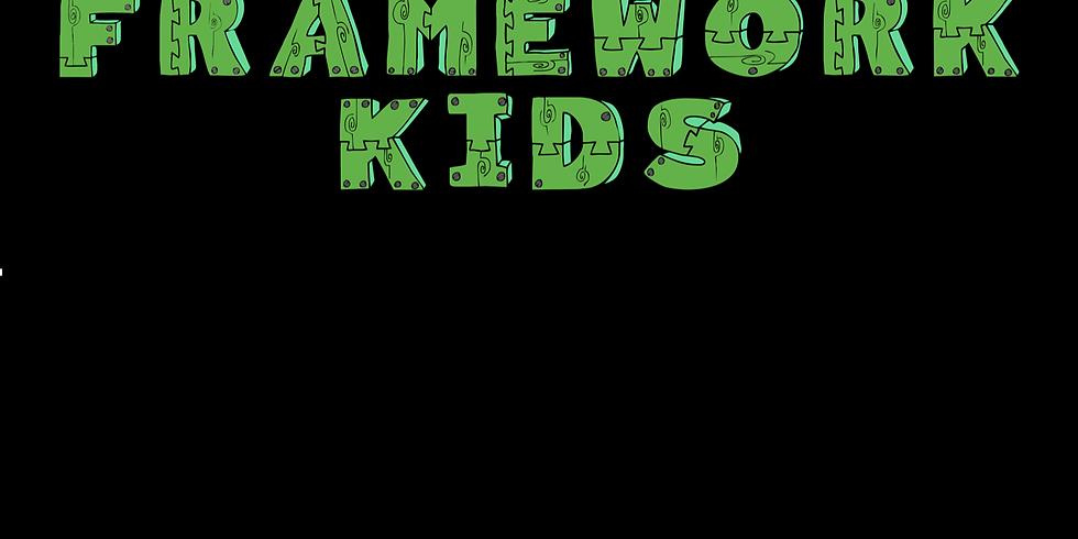 Framework Kids