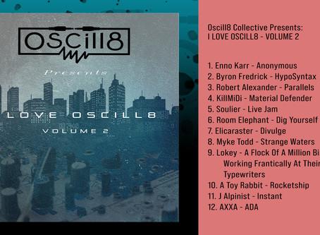 Oscill8 presents 'I love Oscill8 Vol. 2' Releasing Sept. 17, 2020