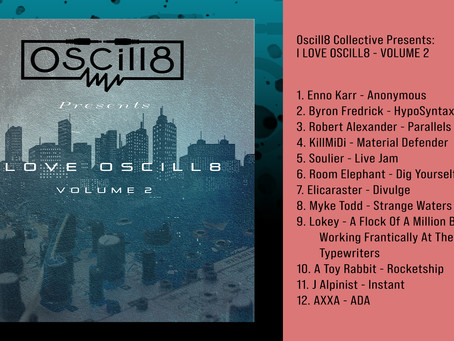 Oscill8 presents 'I love Oscill8 Vol. 2' Releasing Sept. 17, 2020