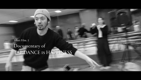 Documentary of TAP DANCE IS HAPPINESS.  Trailer