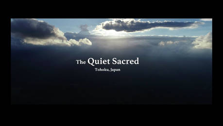 "復興庁  ""The Quiet Sacred"""