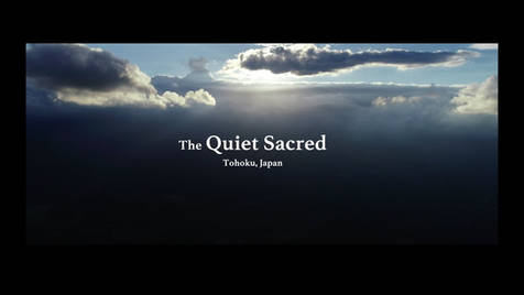 "復興庁  ""The Quiet Sacred"""
