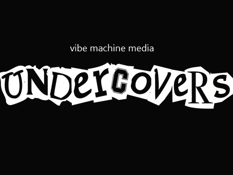 Undercovers - Let's Get Blogging!