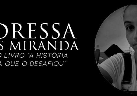 ENTREVISTA COM ANDRESSA FLORES MIRANDA