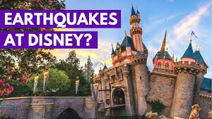 Disneyland Resorts - EARTHQUAKES - Oh My!
