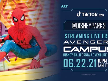 TikTok Live from #AvengersCampus at Disney California Adventure Park – Tomorrow, 10 p.m. PT