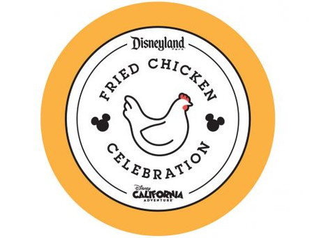 It's a Fried Chicken Celebration at Disneyland Resort