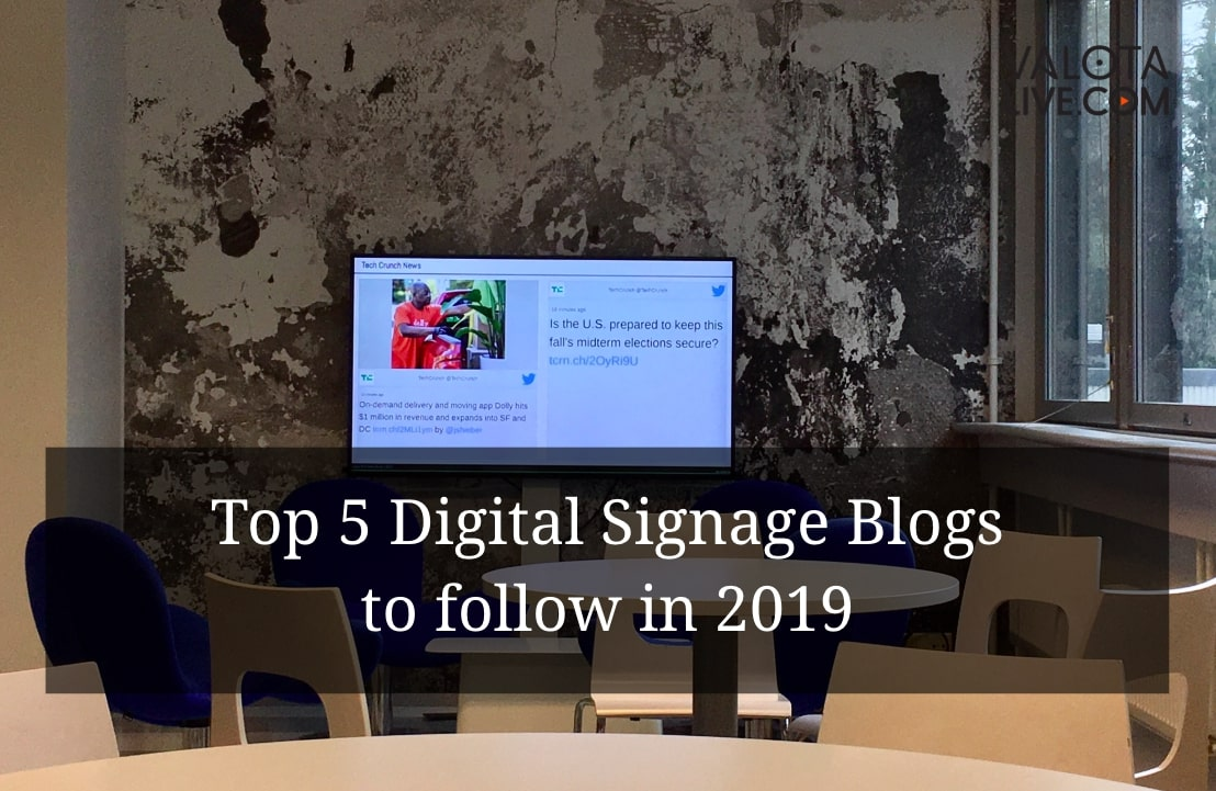 The Top 5 Digital Signage Blogs to Follow in 2019